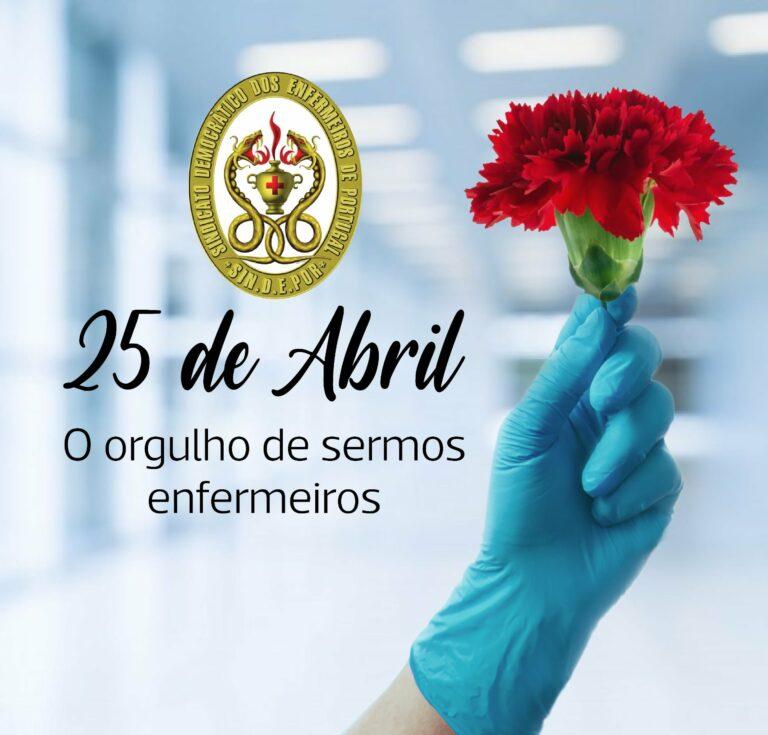 No 25 de abril valorize-se o trabalho dos enfermeiros